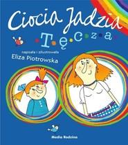 okładka Ciocia Jadzia 2 Tęcza, Książka   Eliza Piotrowska