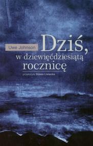 okładka Dziś w dziewięćdziesiątą rocznicę, Książka | Johnson Uwe
