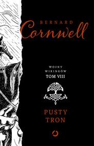 okładka Pusty tron.Tom 8, Książka | Bernard Cornwell