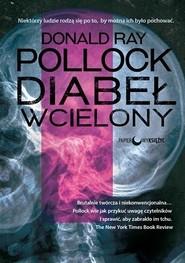 okładka Diabeł wcielony, Książka | Ray Pollock Donald