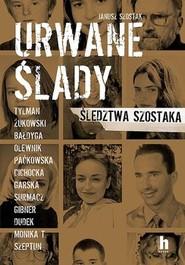 okładka Urwane ślady, Książka   Szostak Janusz