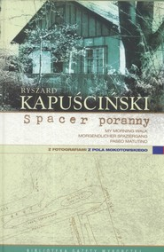 okładka Spacer poranny, Książka | Ryszard Kapuściński