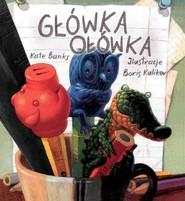 okładka Główka ołówka, Książka | Kate Banks, Boris Kulikov