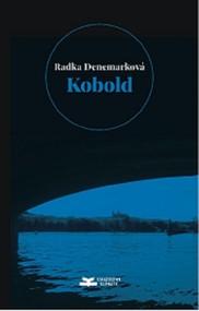okładka Kobold, Książka   Denemarková Radka