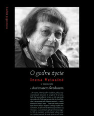 okładka O godne życie, Książka   Veisaite Irena