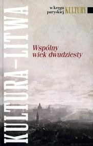 okładka Kultura Litwa Wspólny wiek dwudziesty, Książka |