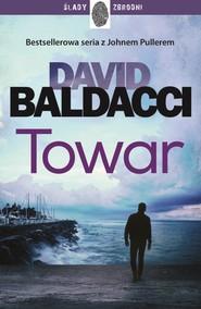 okładka Towar John Puller Tom 2, Książka | David Baldacci