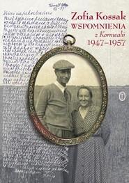okładka Wspomnienia z Kornwalii 1947-1957, Książka | Zofia Kossak