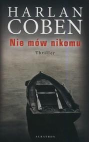okładka Nie mów nikomu, Książka | Harlan Coben