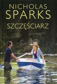okładka Szczęściarz, Książka   Nicholas Sparks