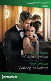 okładka W dolinie gwiazd Wakacje na Korsyce, Książka | Jennie Lucas, Kate Walker