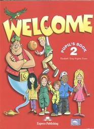 okładka Welcome 2 Pupil's Book Szkoła podstawowa, Książka | Elizabeth Gray, Virginia Evans
