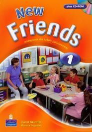 okładka New Friends 1 Podręcznik z płytą CD Szkoła podstawowa, Książka | Carol Skinner, Mariola Bogucka