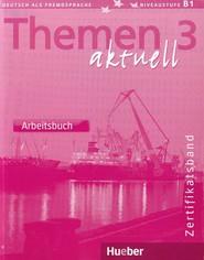 okładka Themen Aktuell 3 Zertifikatsband Arbeitsbuch, Książka | Heiko Bock, Jutta Muller