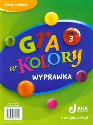 okładka Gra w kolory 3Wyprawka Szkoła podstawowa, Książka | Katarzyna Grodzka, Beata Sokołowska