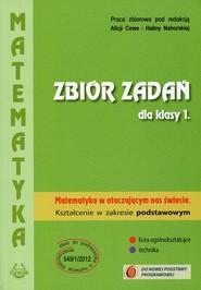 okładka Matematyka w otaczającym nas świecie 1 Zbiór zadań Zakres podstawowy Szkoła ponadgimnazjalna, Książka |
