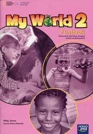 okładka My World 2 Funbook Ćwiczenia Szkoła podstawowa, Książka | James Philip