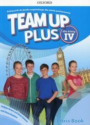 okładka Team Up Plus 4 Podręcznik z płytą CD Szkoła podstawowa, Książka | Philippa Bowen, Denis Delaney, Diana Anyakwo
