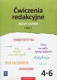okładka Ćwiczenia redakcyjne 4-6 Język polski Część 1 Szkoła podstawowa, Książka | Beata Surdej, Andrzej Surdej