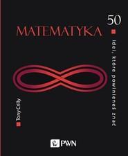 okładka 50 idei, które powinieneś znać Matematyka, Książka | Crilly Tony