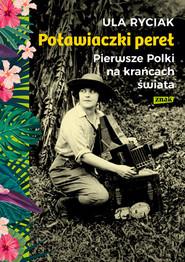okładka Poławiaczki pereł. Pierwsze Polki na krańcach świata, Książka | Ula Ryciak