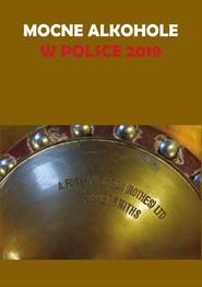 okładka Mocne alkohole w Polsce 2019, Książka | Łukasz Gołębiewski