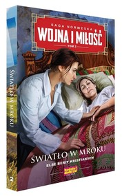 okładka Wojna i miłość 2 Światło w mroku, Książka   Else Berit Kristiansen