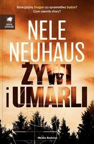 okładka Żywi i umarli, Książka | Nele Neuhaus