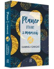 okładka Planer utkany z marzeń od Gabrieli Gargaś, Książka | Gabriela Gargaś