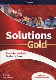 okładka Solutions Gold Pre-Intermediate Podręcznik Szkoła ponadpodstawowa i ponadgimnazjalna, Książka | Tim Falla, Paul A. Davies