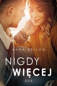 okładka Nigdy więcej, Książka | Anna Bellon