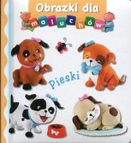 okładka Pieski Obrazki dla maluchów, Książka | Emilie Beaumont