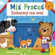 okładka Miś Pracuś Zabawy na wsi, Książka | Davies Benji