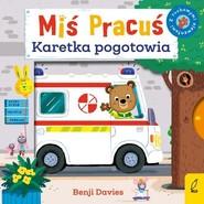 okładka Miś Pracuś Karetka pogotowia, Książka | Davies Benji