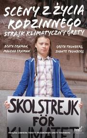 okładka Sceny z życia rodzinnego Strajk klimatyczny Grety, Książka | Malena Ernman, Beata Ernman, Greta Thunberg, Svante Thunberg