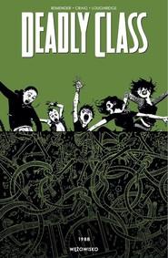 okładka Deadly Class, Książka | Rick Remender