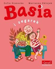okładka Basia i zegarek, Książka | Zofia Stanecka