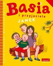okładka Basia i przyjaciele Janek, Książka | Zofia Stanecka