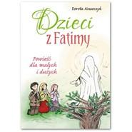 okładka Dzieci z Fatimy Powieść dla małych i dużych, Książka | Krawczyk Dorota