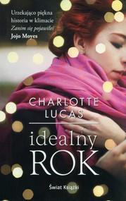 okładka Idealny rok, Książka | Lucas Charlotte