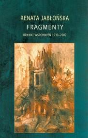 okładka Fragmenty Urywki wspomnień 1939-2009, Książka | Renata Jabłońska