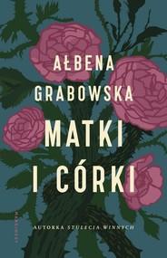 okładka Matki i córki, Książka | Ałbena  Grabowska