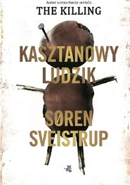 okładka Kasztanowy ludzik, Książka | Sveistrup Søren