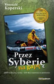 okładka Przez Syberię na gapę, Książka | Koperski Romuald