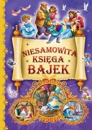 okładka Niesamowita księga bajek, Książka  