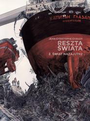 okładka Reszta świata Tom 2, Książka | Jean Christophe Chauzy