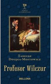 okładka Profesor Wilczur, Książka | Tadeusz Dołęga-Mostowicz