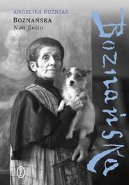 okładka Boznańska Non finito, Książka | Angelika Kuźniak