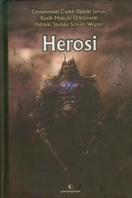 okładka Herosi, Książka | Praca Zbiorowa