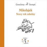 okładka Mikołajek. Nowy rok szkolny, Książka | René Goscinny, Jean-Jacques Sempé